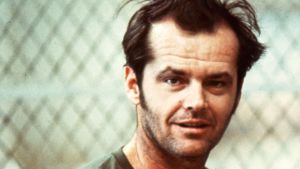 Jack Nicholson as McMurphy from One Flew Over the Cuckoo's Nest